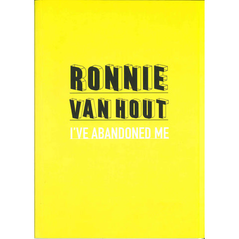 Ronnie van Hout: I've Abandoned Me