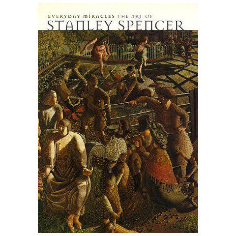 Everyday Miracles: The Art of Stanley Spencer