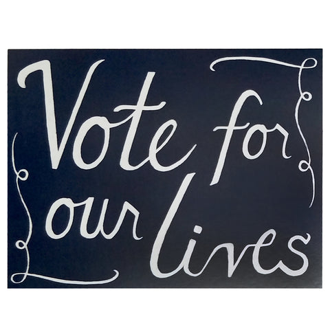 Vote For Our Lives Postcard Sets - 2020 Get Out The Vote Set - 25% Donation to Win The Era - Free Shipping