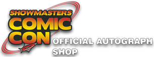 Showmasters Comic Con Official Autograph Shop