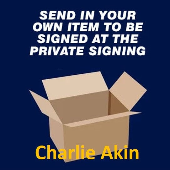 Charlie Akin Private Signing March 2021 - Send in item