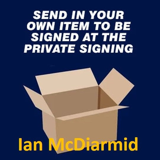 Ian McDiarmid Private Signing April 2021 - Send in item