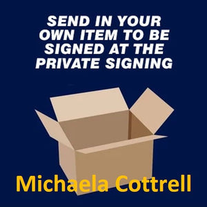 Michaela Cottrell Private Signing May 2021 Send in item