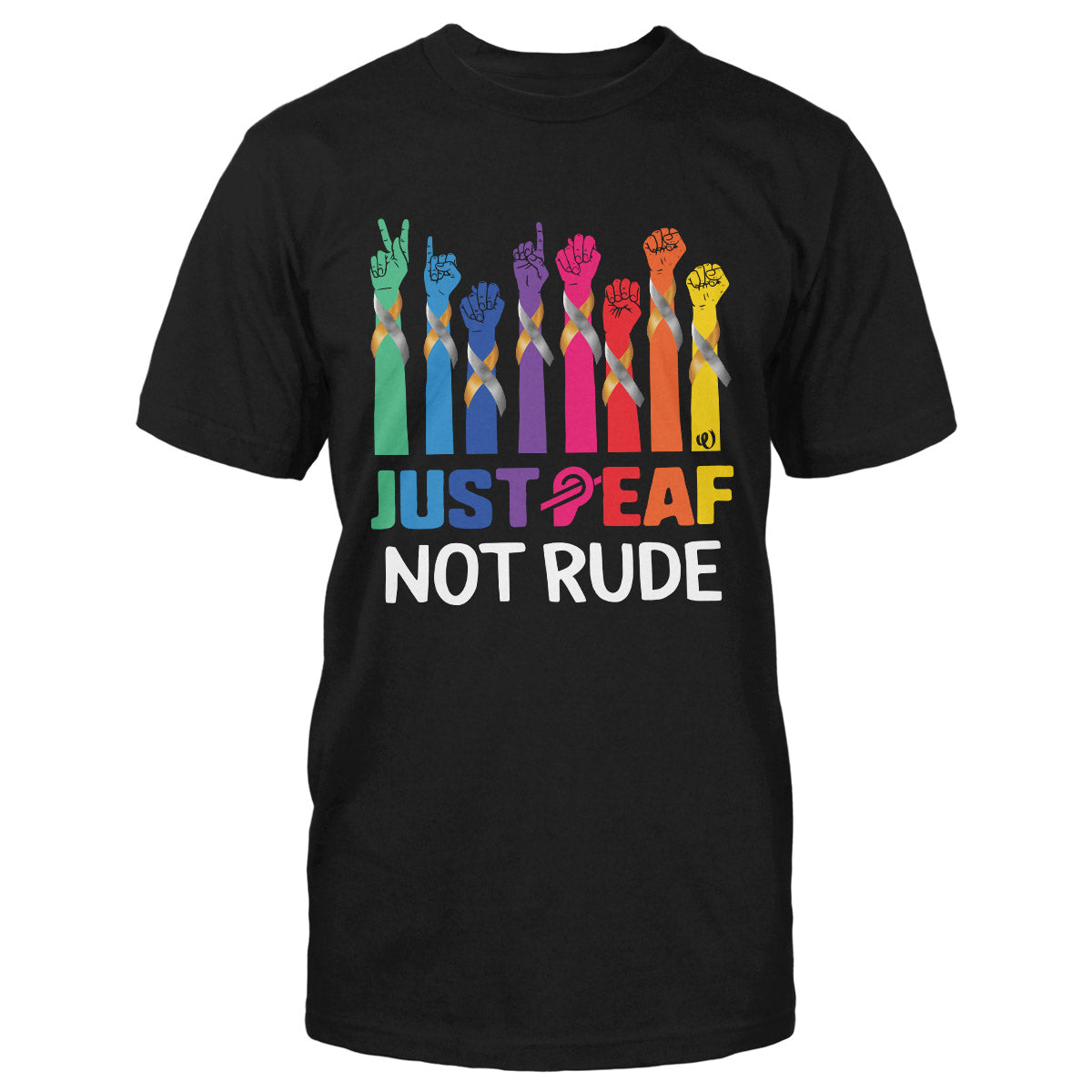 Just Deaf Not Rude Hand Ribbon Deaf Awareness Classic T-shirt