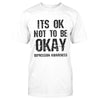 It's Ok Not To Be Okay Depression Awareness Classic T-shirt