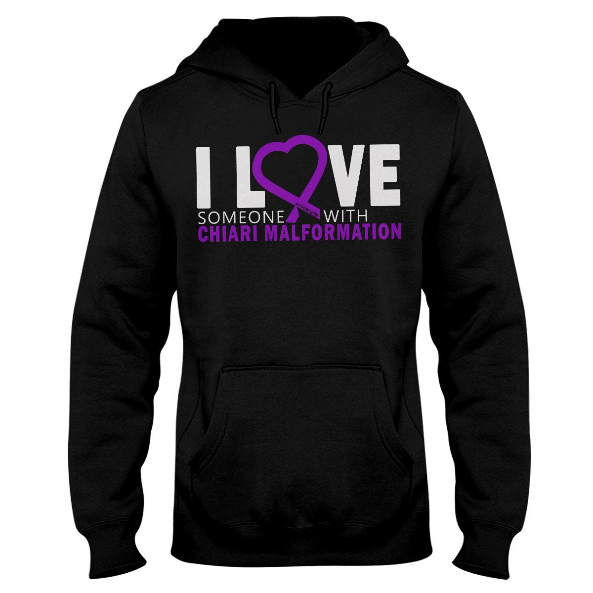 I Love Someone With Chiari Malformation Hoodie