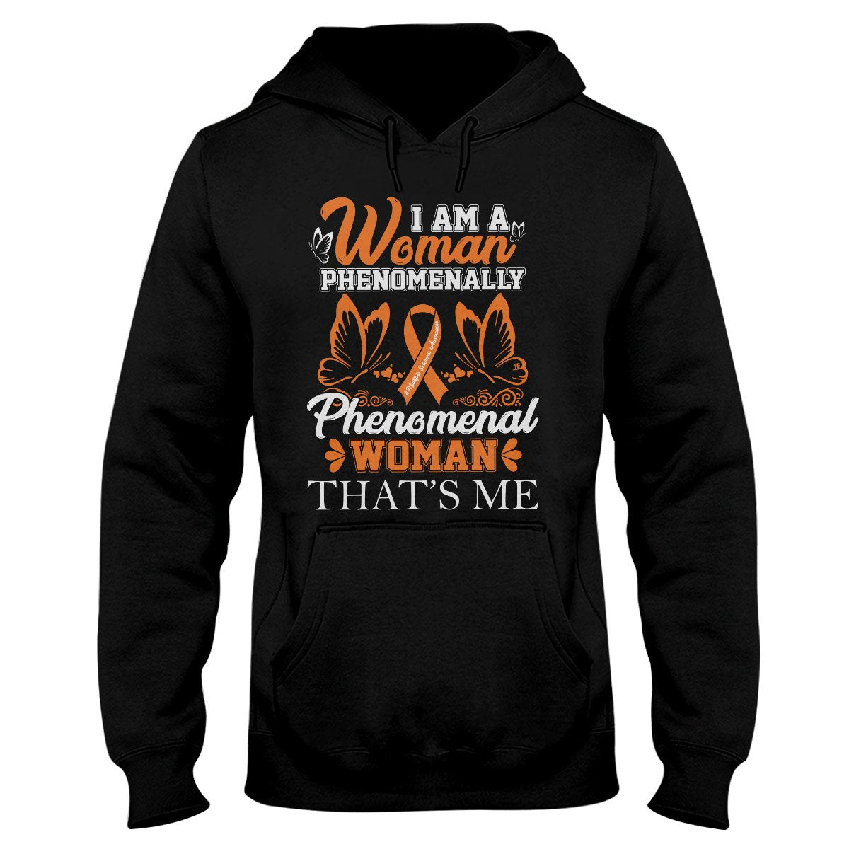 I Am A Phenomenal Woman Hoodie, MS Awareness Month Shirt, Multiple Sclerosis Awareness Gifts