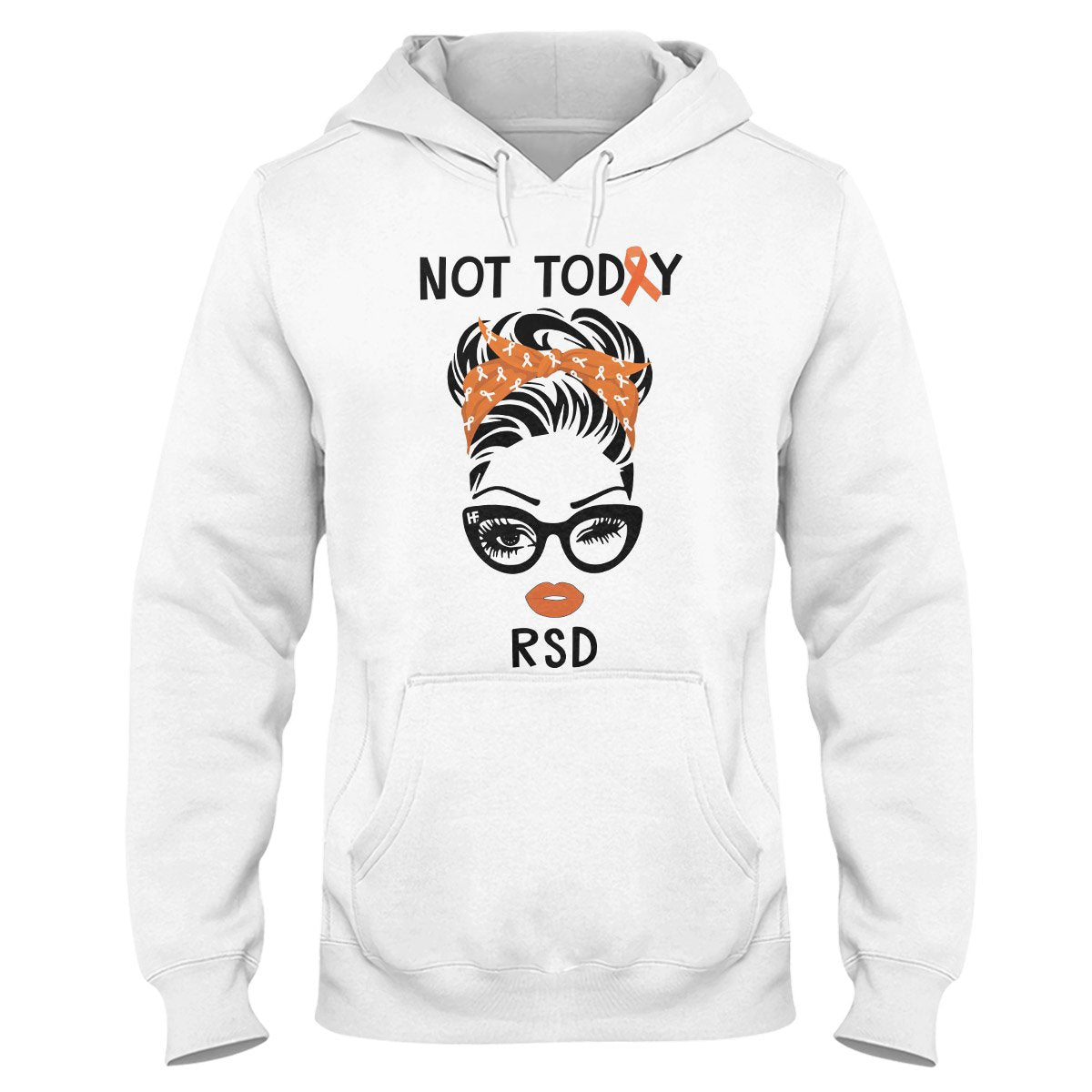 Not Today RSD Awareness Hoodie