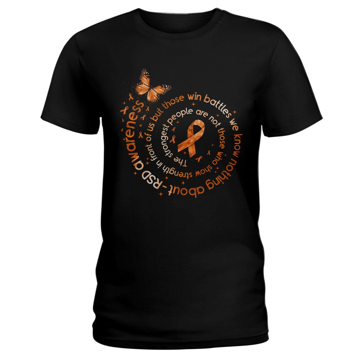 The Strongest People RSD Awareness Ladies T-shirt