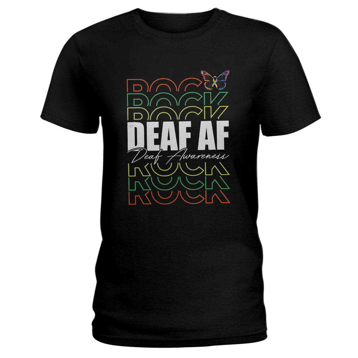 Deaf Af Deaf Awareness Ladies T-shirt
