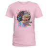 I Am A Prostate Cancer Warrior Afro Woman Ladies T-shirt