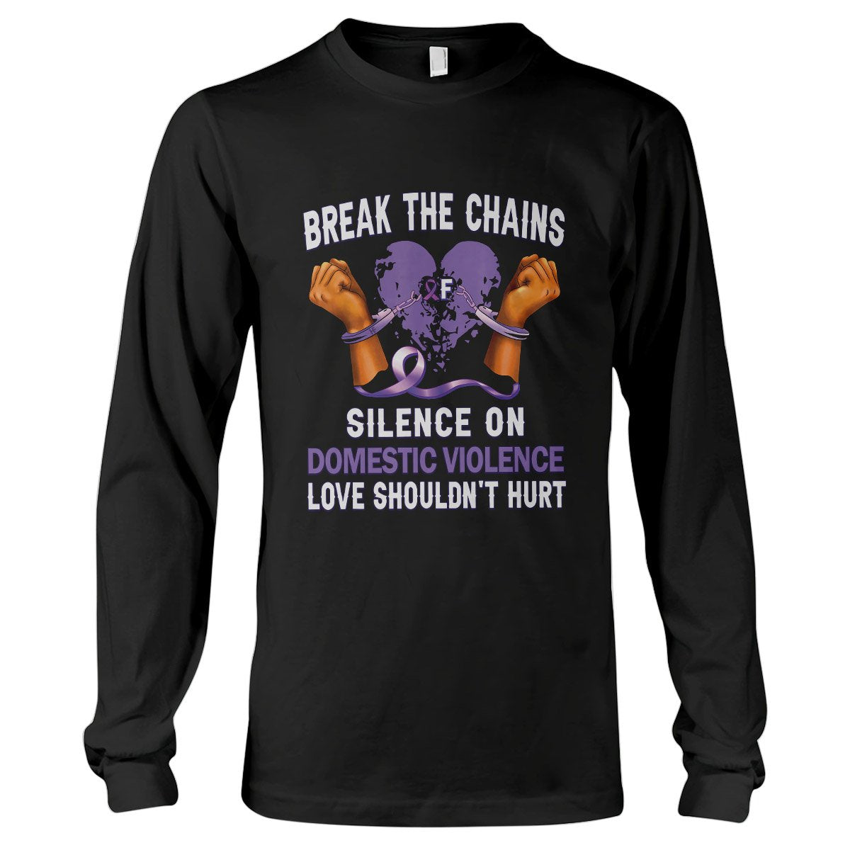 Domestic Violence Awareness Beak The Chains Long Sleeve T-Shirt