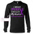 Overdose Awareness Custom Long Sleeve T-Shirt