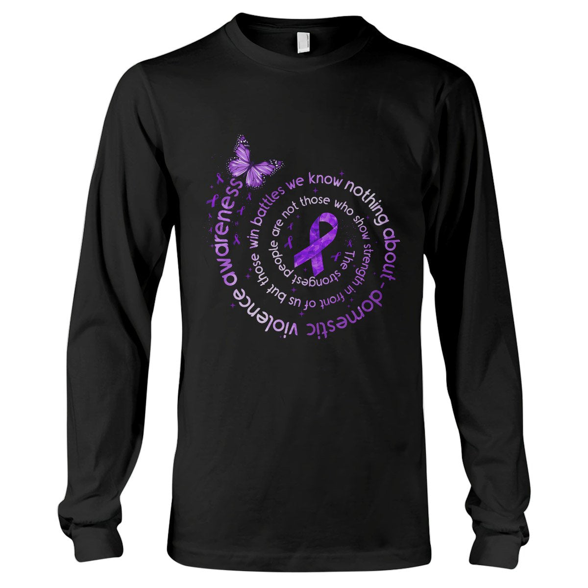 The Strongest People Domestic Violence Awareness Long Sleeve T-Shirt