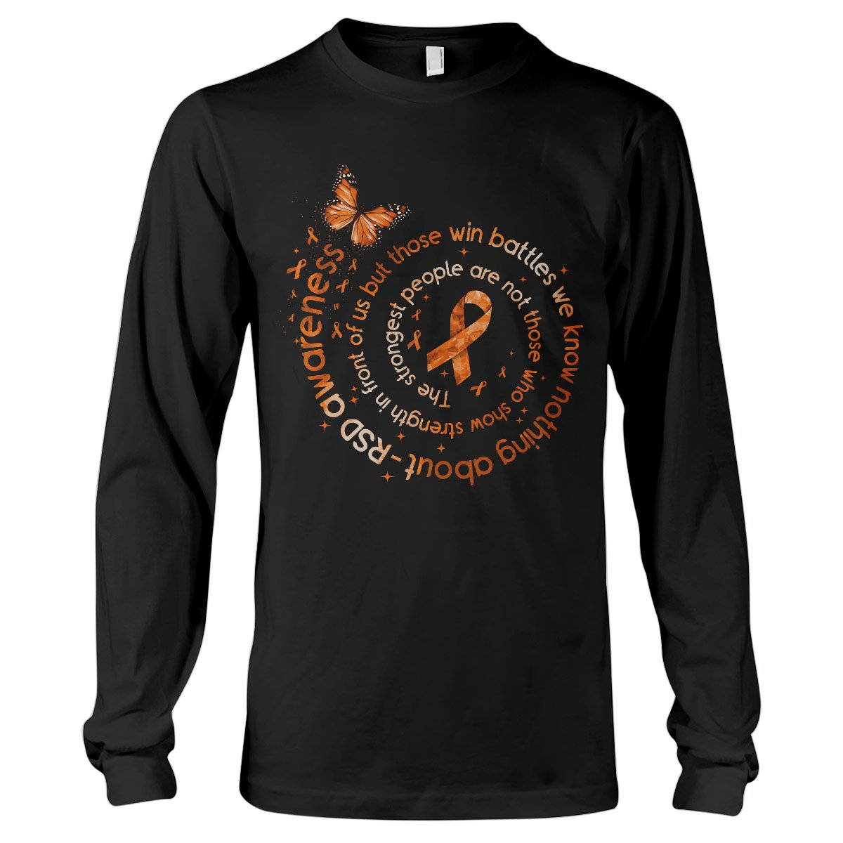 The Strongest People RSD Awareness Long Sleeve T-Shirt