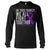 We All Fight Together Chiari Awareness Long Sleeve T-Shirt