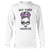 Not Today Overdose Awareness Long Sleeve T-Shirt