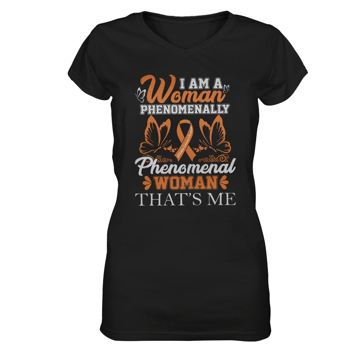 I Am A Phenomenal Woman Women V-neck T-shirt, MS Awareness Shirt, Multiple Sclerosis Awareness Gifts