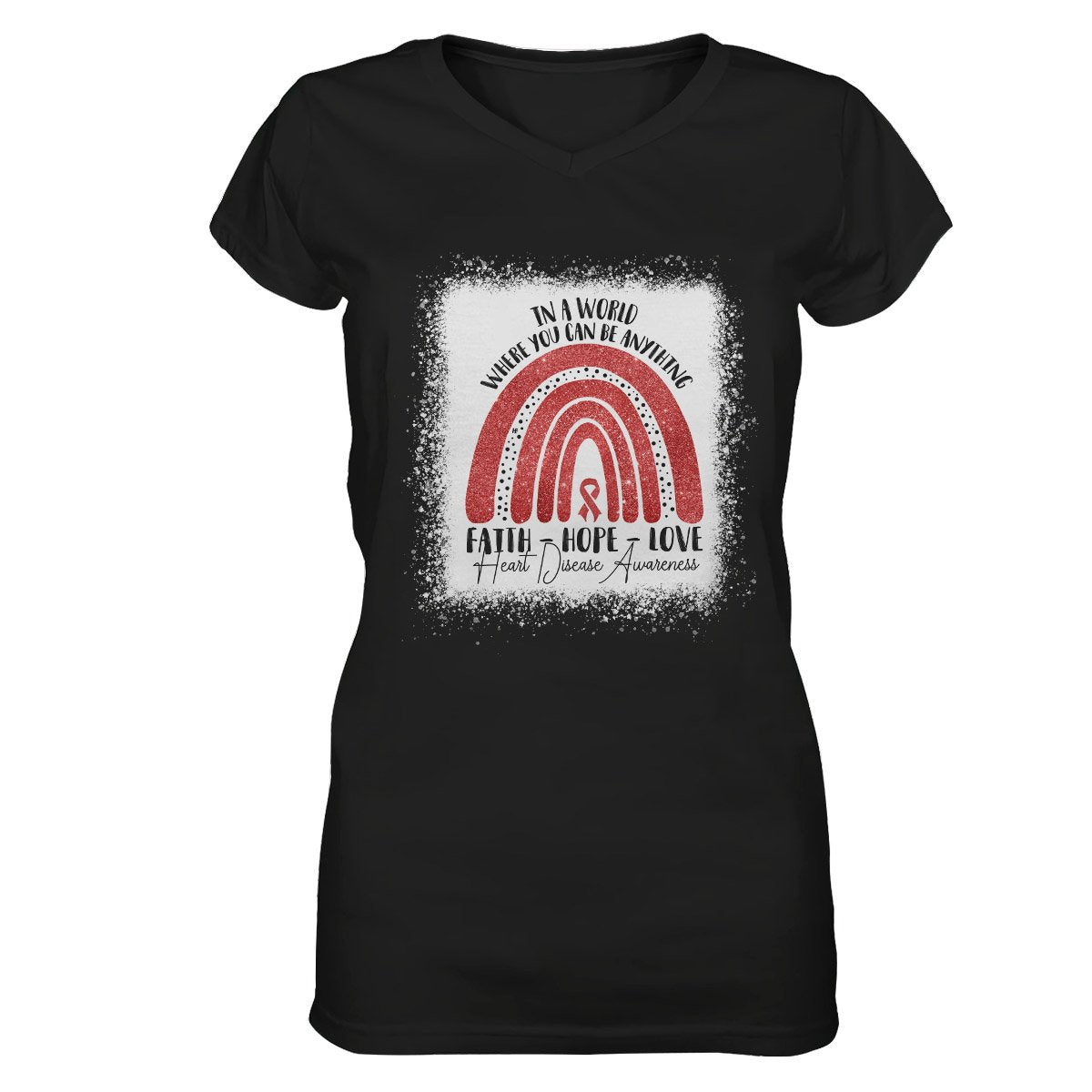 In A World Where You Can Be Anything Heart Disease Awareness Women V-neck T-shirt