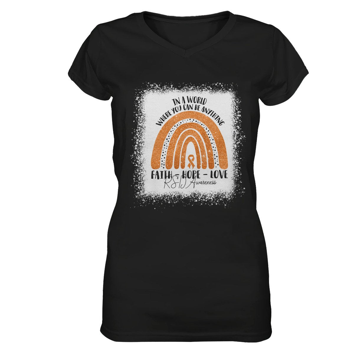 In A World Where You Can Be Anything RSD Awareness Women V-neck T-shirt