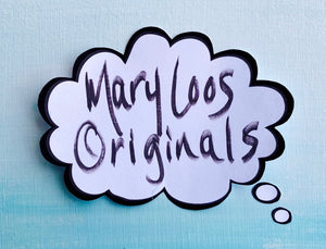 Mary Loos Originals
