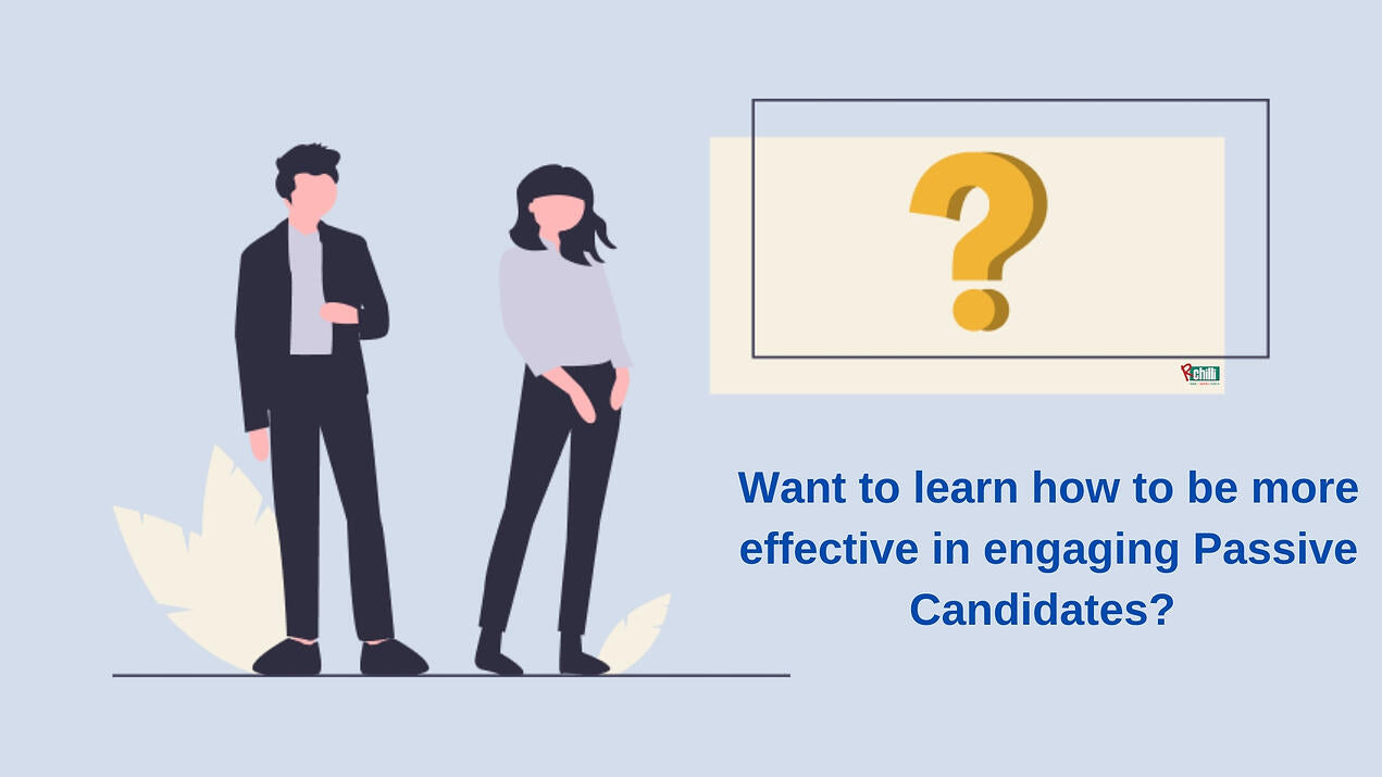 5 Ways to Engage Passive Candidates