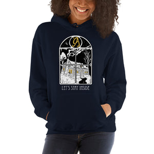 Let's Stay Inside Unisex Hoodie (white print)