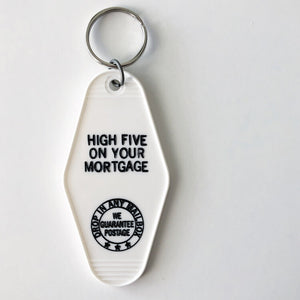 High Five On Your Mortgage Keytag