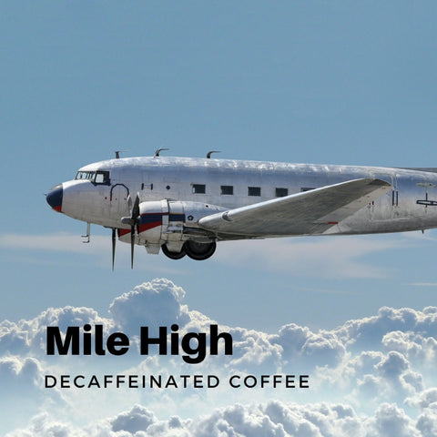 Mile High Decaffeinated Coffee