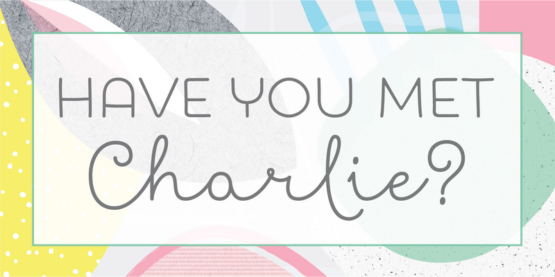 Have You Met Charlie? | Gift Shop | Adelaide