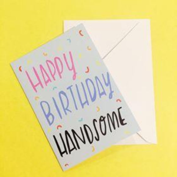 Nicola Rowlands Card - Happy Birthday Handsome