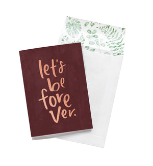 Emma Kate Co Greeting Card - Let's Be Forever