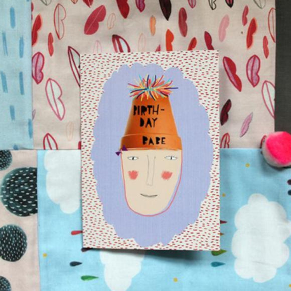 Nicola Rowlands Card - Birthday Babe from have you met charlie a gift shop with Australian unique handmade gifts in Adelaide South Australia