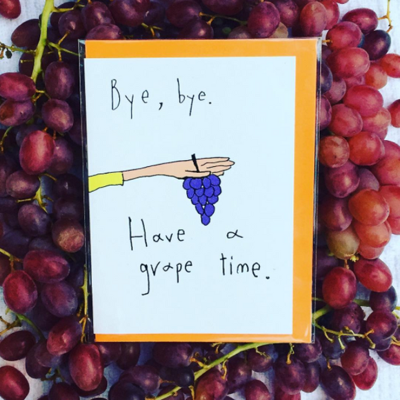 grape time funny greeting card by orange forest from have you met charlie a gift shop with unique australian handmade gifts in adelaide south australia