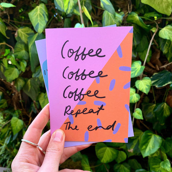 Nicola Rowlands Card - Coffee Repeat