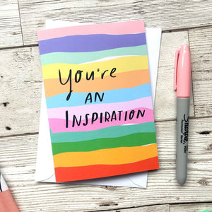 Nicola Rowlands Card - You're an Inspiration from have you met charlie a gift shop with Australian unique handmade gifts in Adelaide South Australia