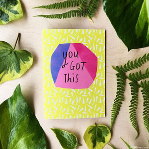 Nicola Rowlands Card - You Got This from have you met charlie a gift shop with Australian unique handmade gifts in Adelaide South Australia