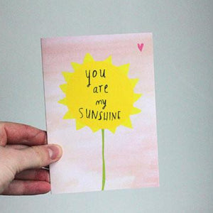 Nicola Rowlands Card - You Are My Sunshine from have you met charlie a gift shop with Australian unique handmade gifts in Adelaide South Australia