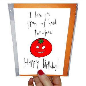 tomatoes happy birthday funny greeting card by orange forest from have you met charlie a gift shop with unique handmade australian gifts in adelaide south australia
