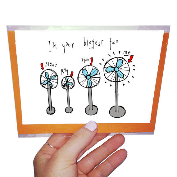 i'm your biggest fan funny greeting card by orange forest from have you met charlie a gift shop with unique australian handmade gifts in adelaide south australia