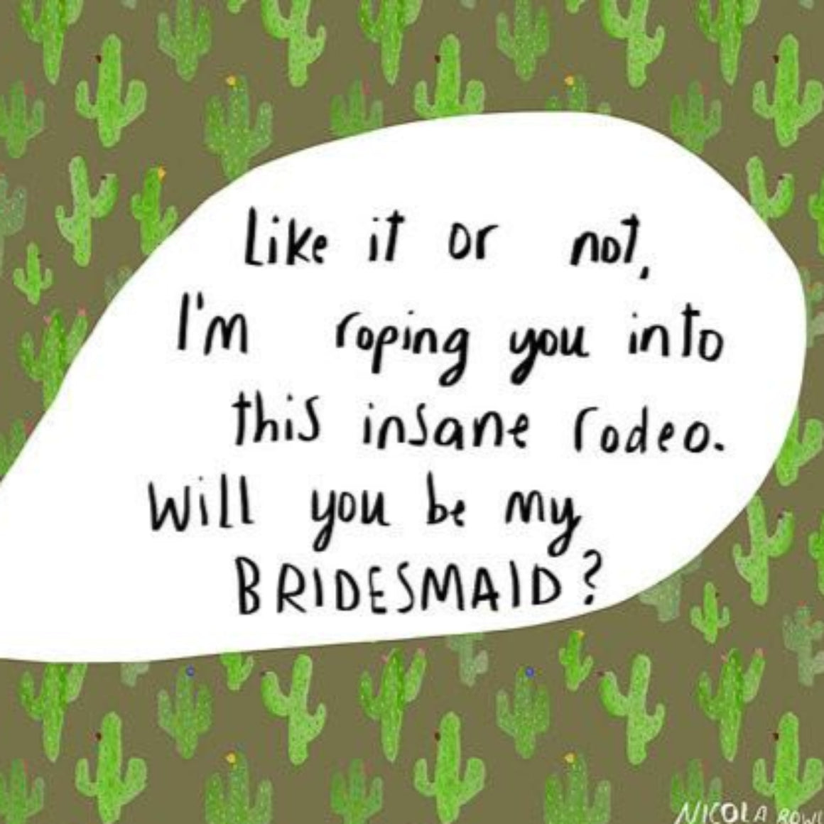 Nicola Rowlands Card - Will You Be My Bridesmaid?