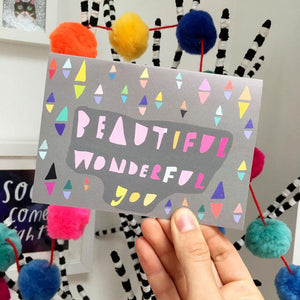 Nicola Rowlands Card - Beautiful Wonderful You