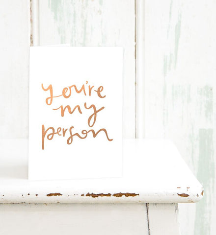 Emma Kate Co Greeting Card - You're My Person