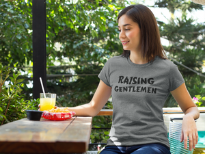 Raising Gentlemen Women T-shirt