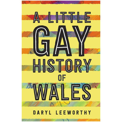 A Little Gay History of Wales Book