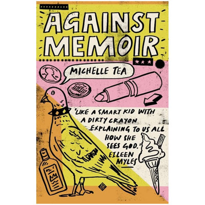 Against Memoir Book