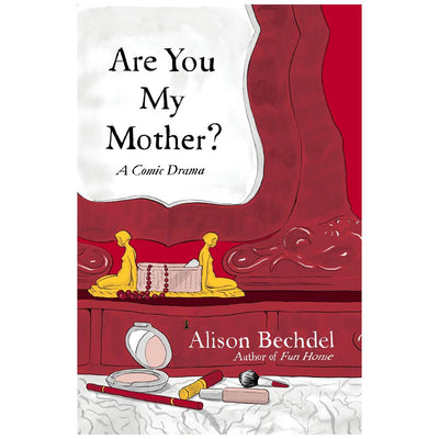 Are You My Mother? - A Comic Drama Book