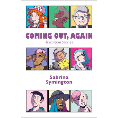 Coming Out, Again - Transition Stories