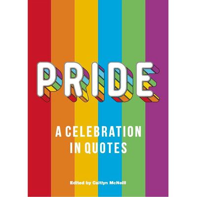 Pride - A Celebration in Quotes Book