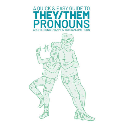 A Quick and Easy Guide to They/Them Pronouns Book